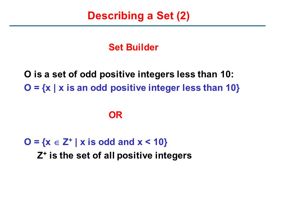 Describing a Set (2) Set Builder
