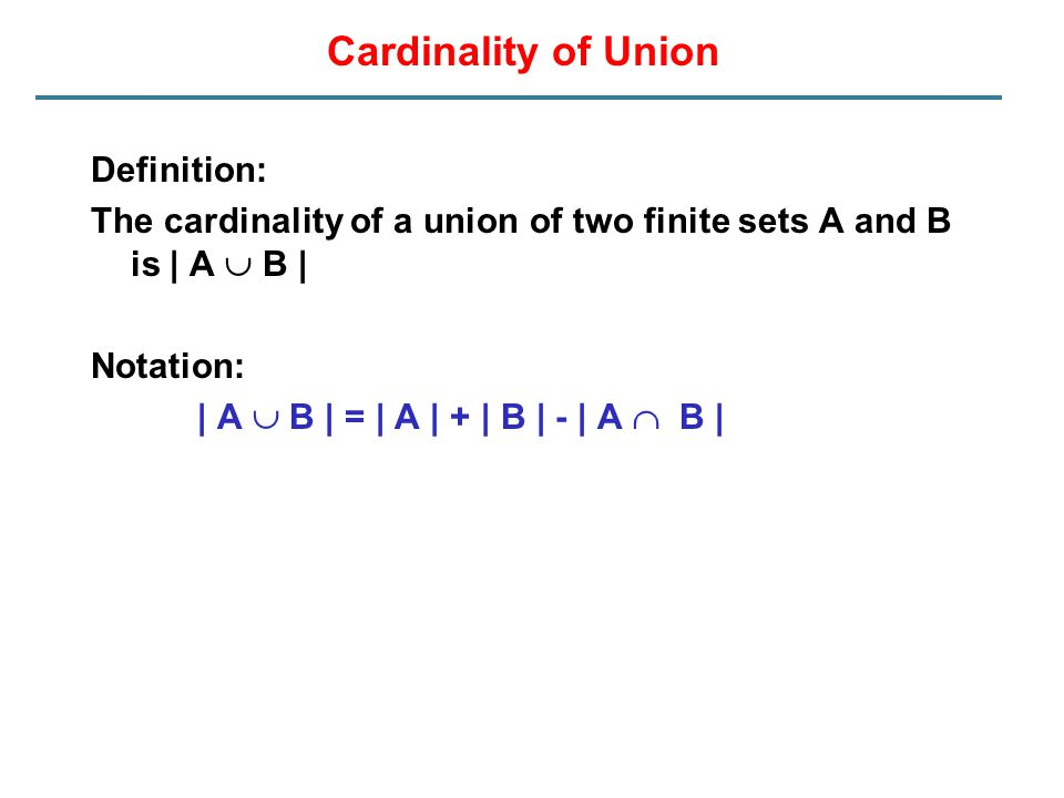 Cardinality of Union Definition: