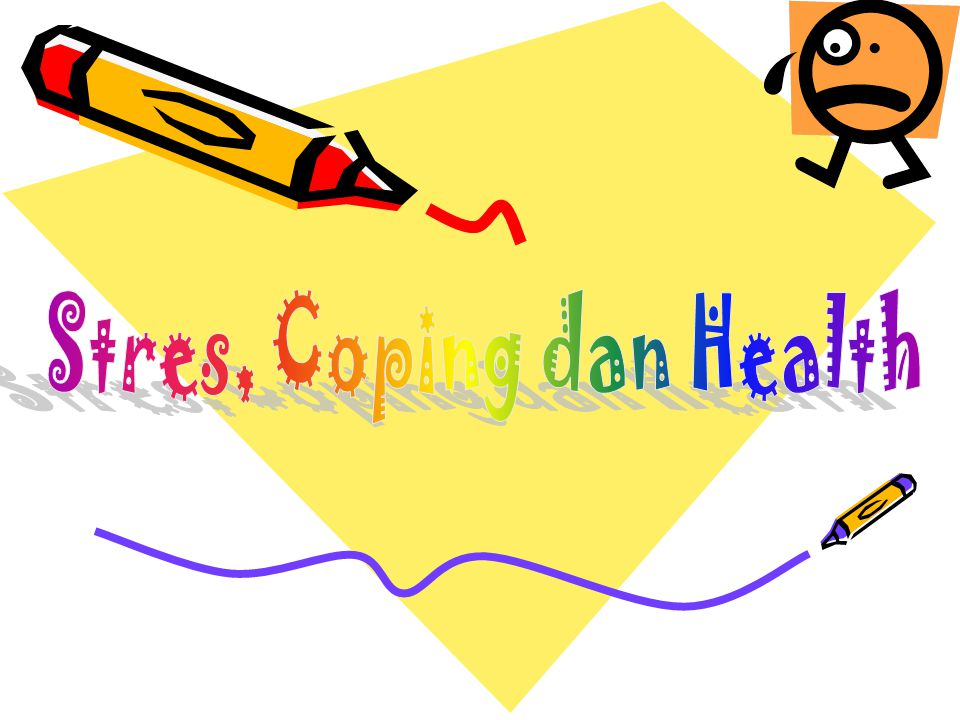 Stres, Coping dan Health