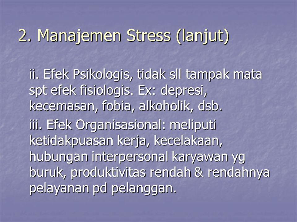 2. Manajemen Stress (lanjut)