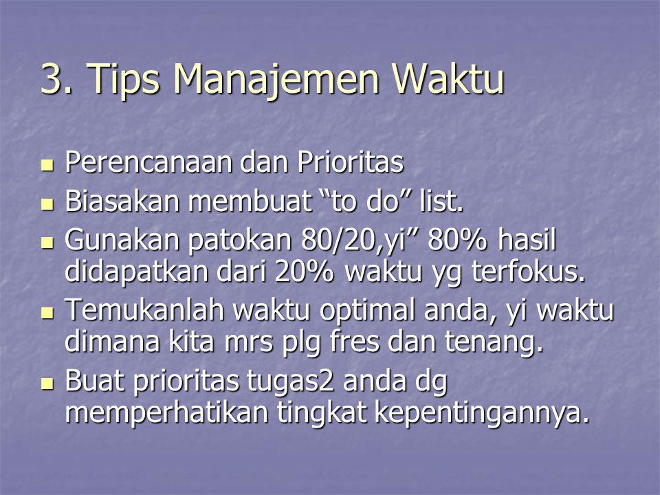 3. Tips Manajemen Waktu Perencanaan dan Prioritas
