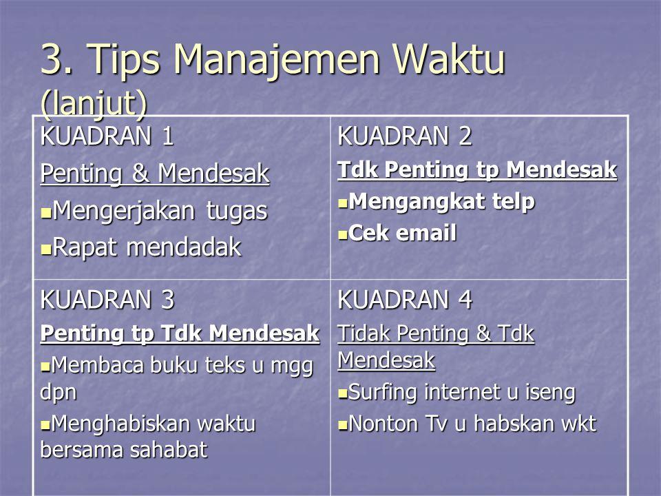 3. Tips Manajemen Waktu (lanjut)