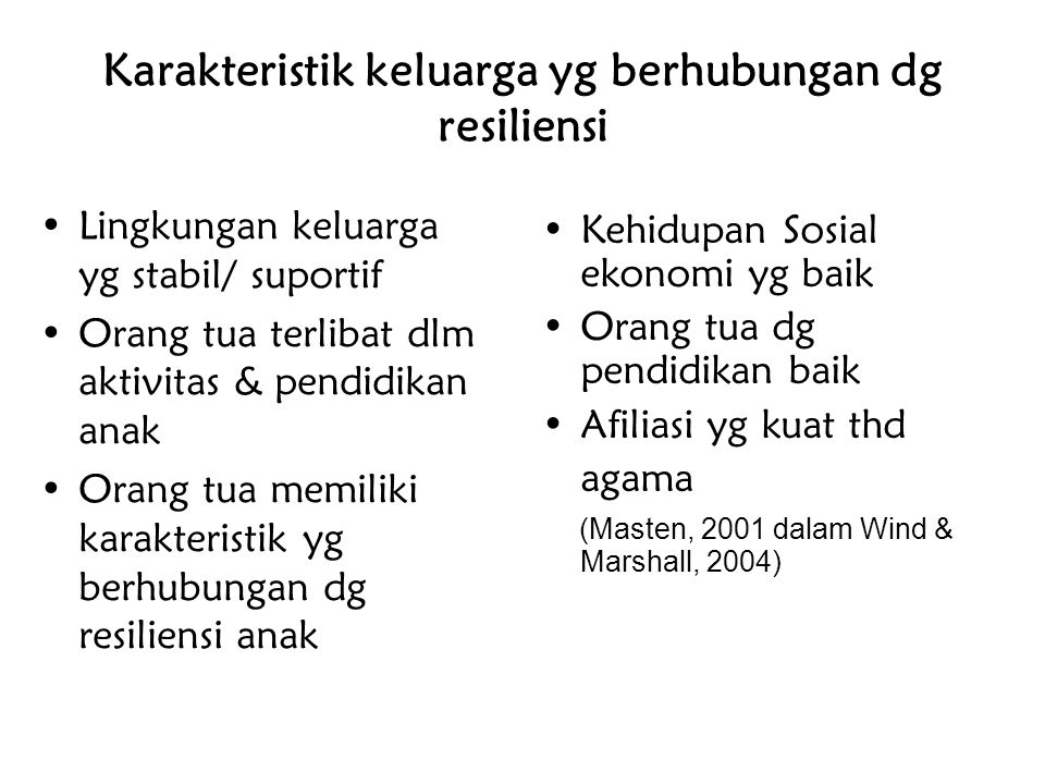 Karakteristik keluarga yg berhubungan dg resiliensi