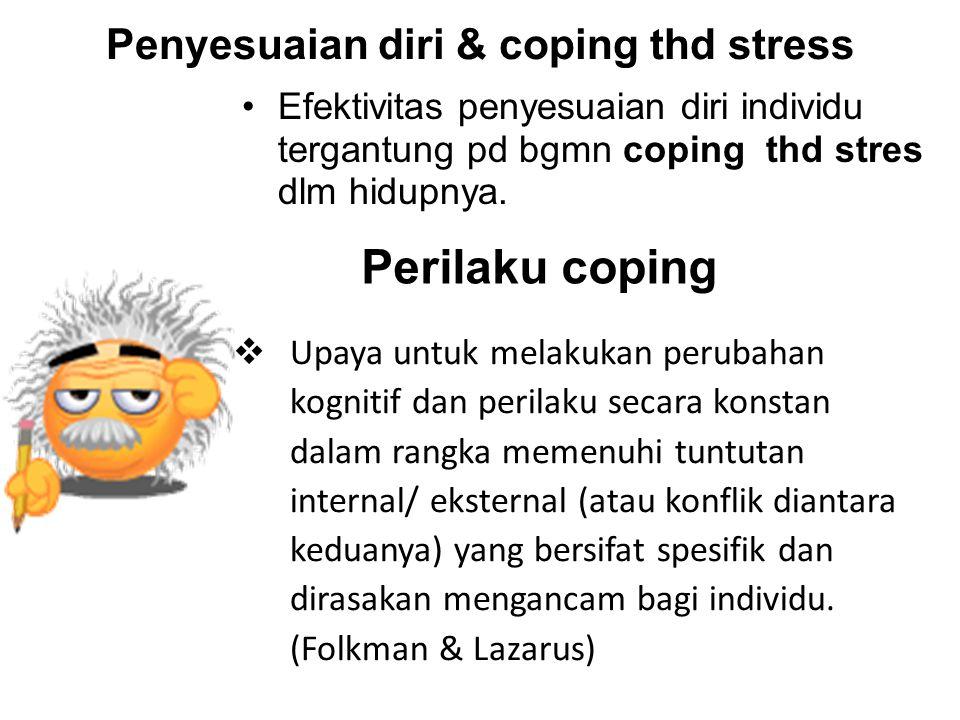 Penyesuaian diri & coping thd stress