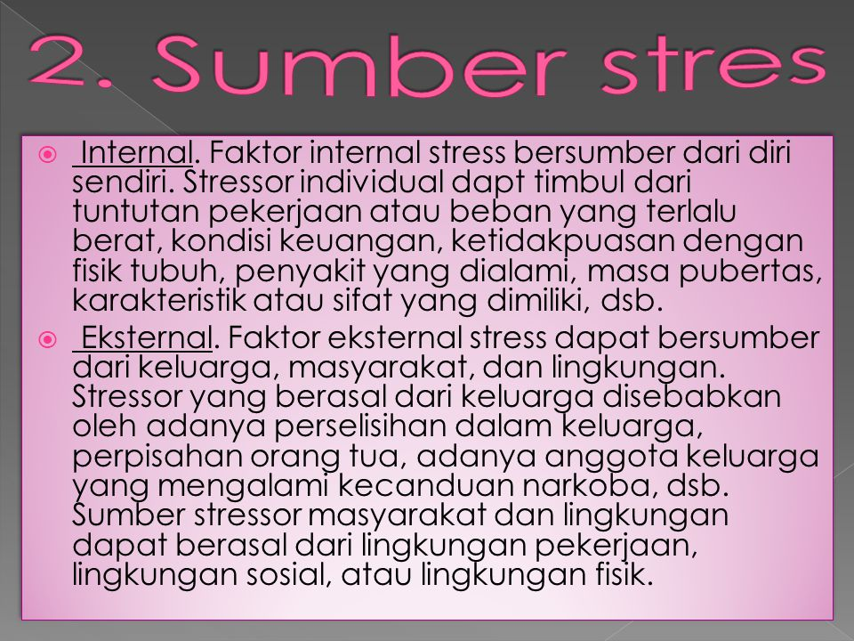 2. Sumber stres