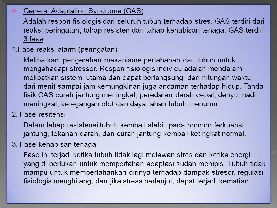 General Adaptation Syndrome (GAS)