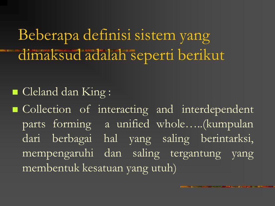Beberapa definisi sistem yang dimaksud adalah seperti berikut