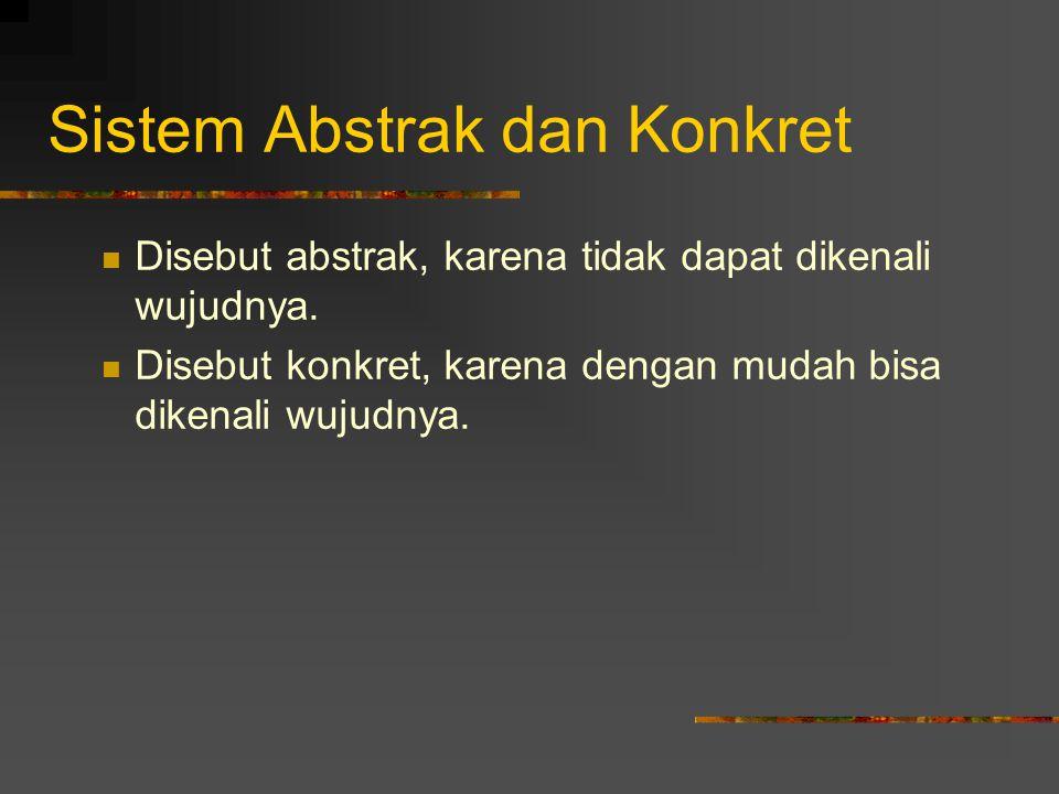 Sistem Abstrak dan Konkret