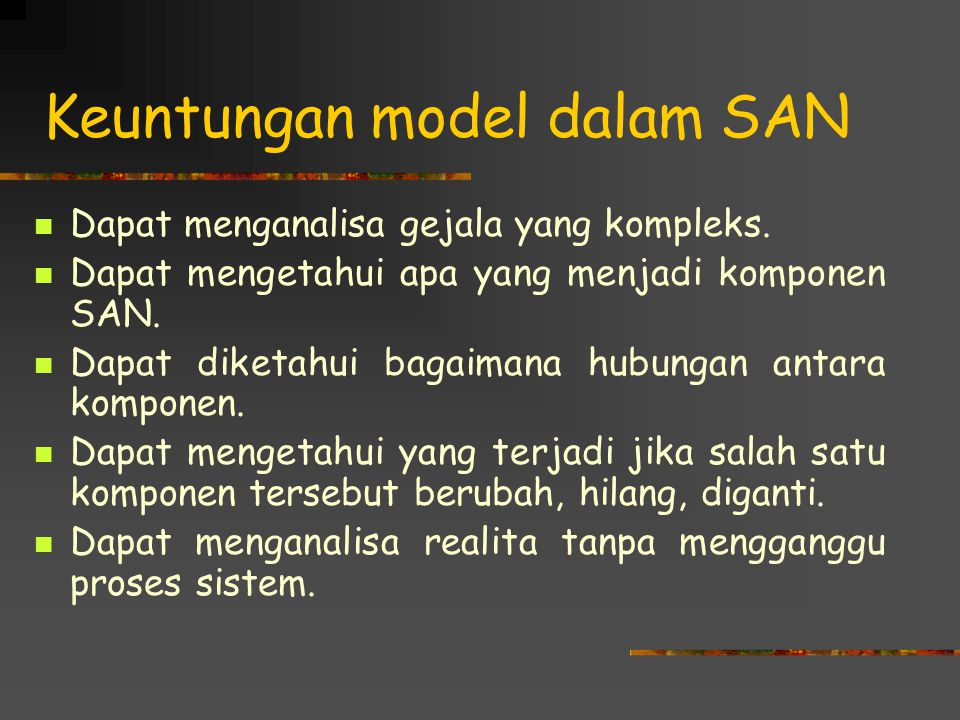 Keuntungan model dalam SAN