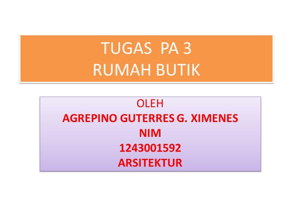 OLEH AGREPINO GUTERRES G. XIMENES NIM 1243001592 ARSITEKTUR