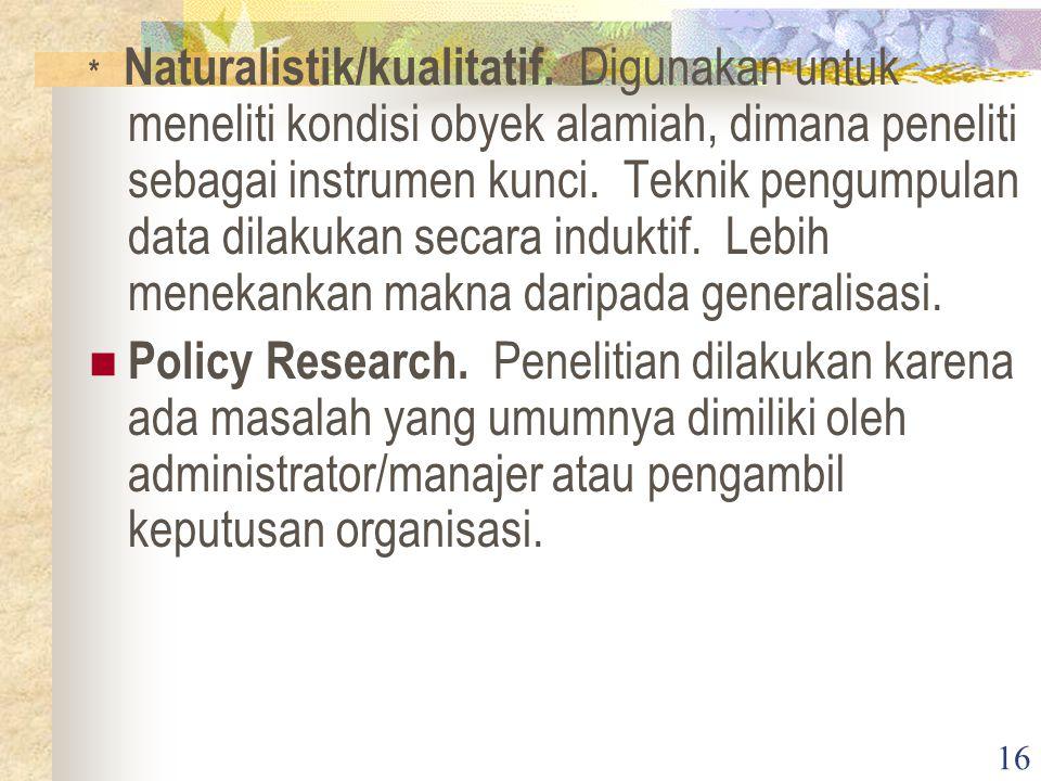 Naturalistik/kualitatif