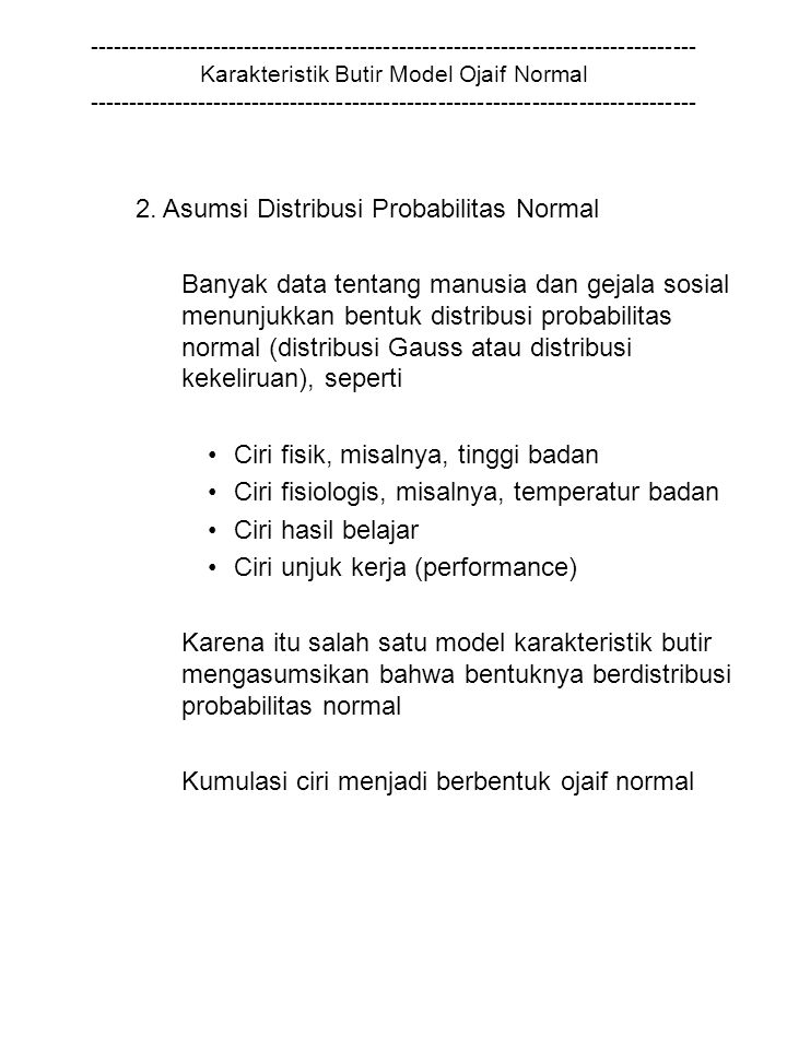 2. Asumsi Distribusi Probabilitas Normal