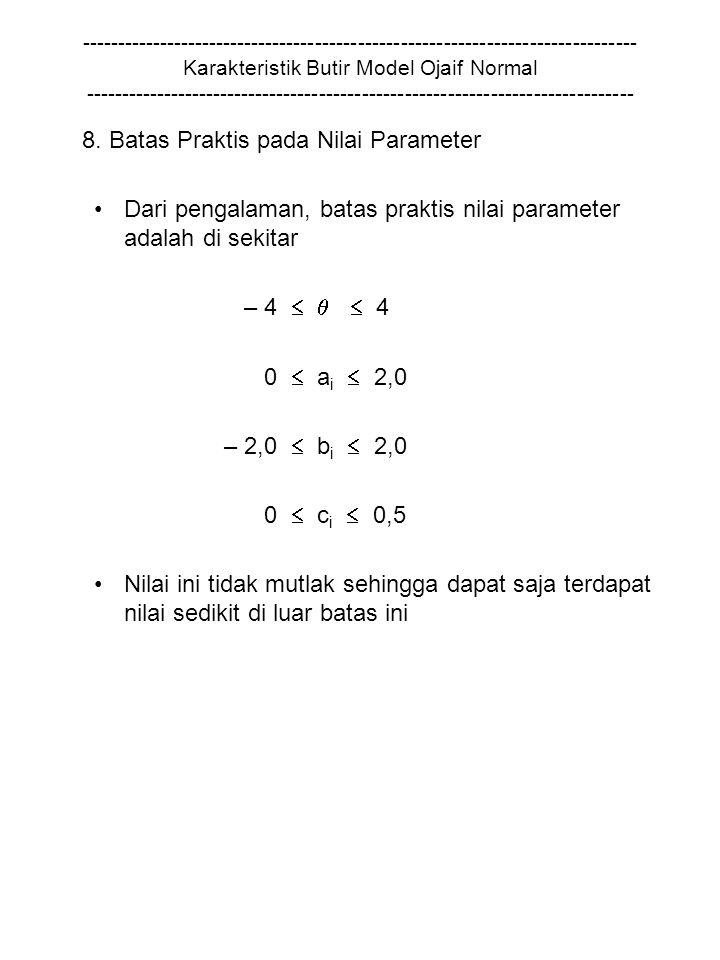 8. Batas Praktis pada Nilai Parameter