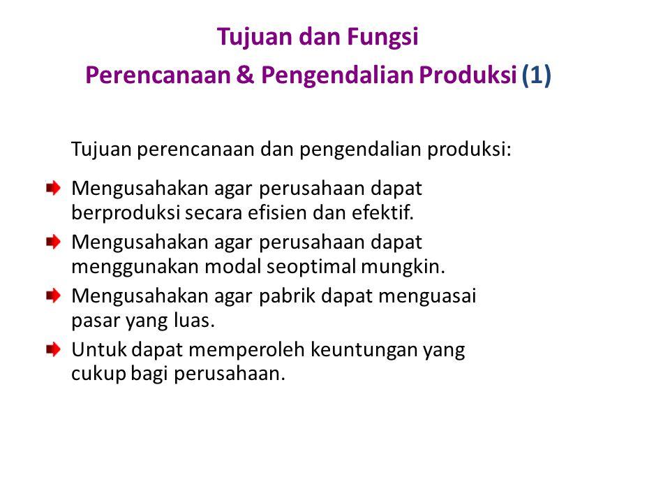 Tujuan dan Fungsi Perencanaan & Pengendalian Produksi (1)