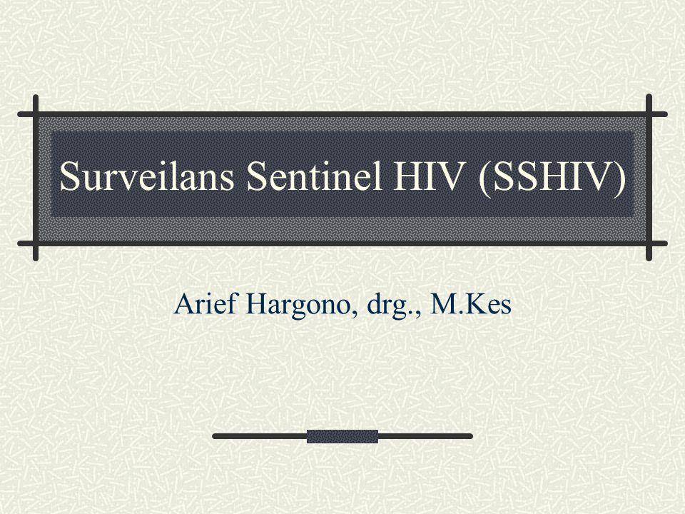 Surveilans Sentinel HIV (SSHIV)