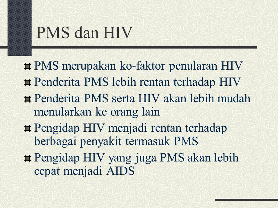 PMS dan HIV PMS merupakan ko-faktor penularan HIV