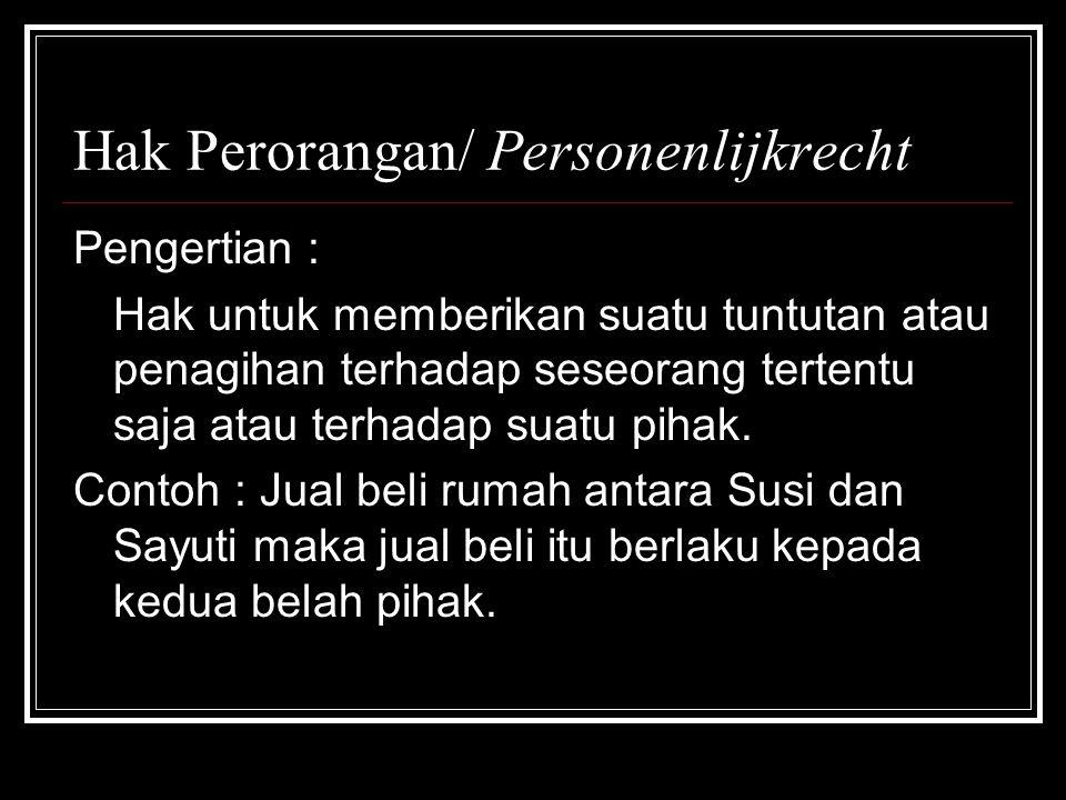 Hak Perorangan/ Personenlijkrecht