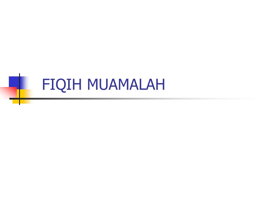 FIQIH MUAMALAH