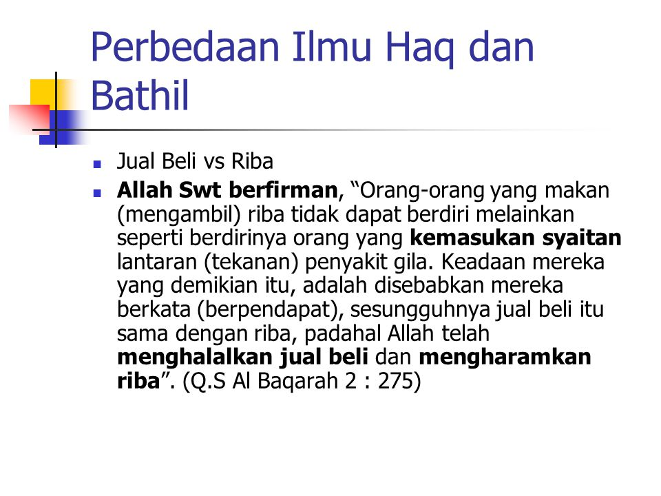 Perbedaan Ilmu Haq dan Bathil