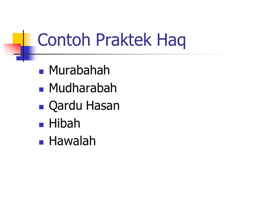 Contoh Praktek Haq Murabahah Mudharabah Qardu Hasan Hibah Hawalah