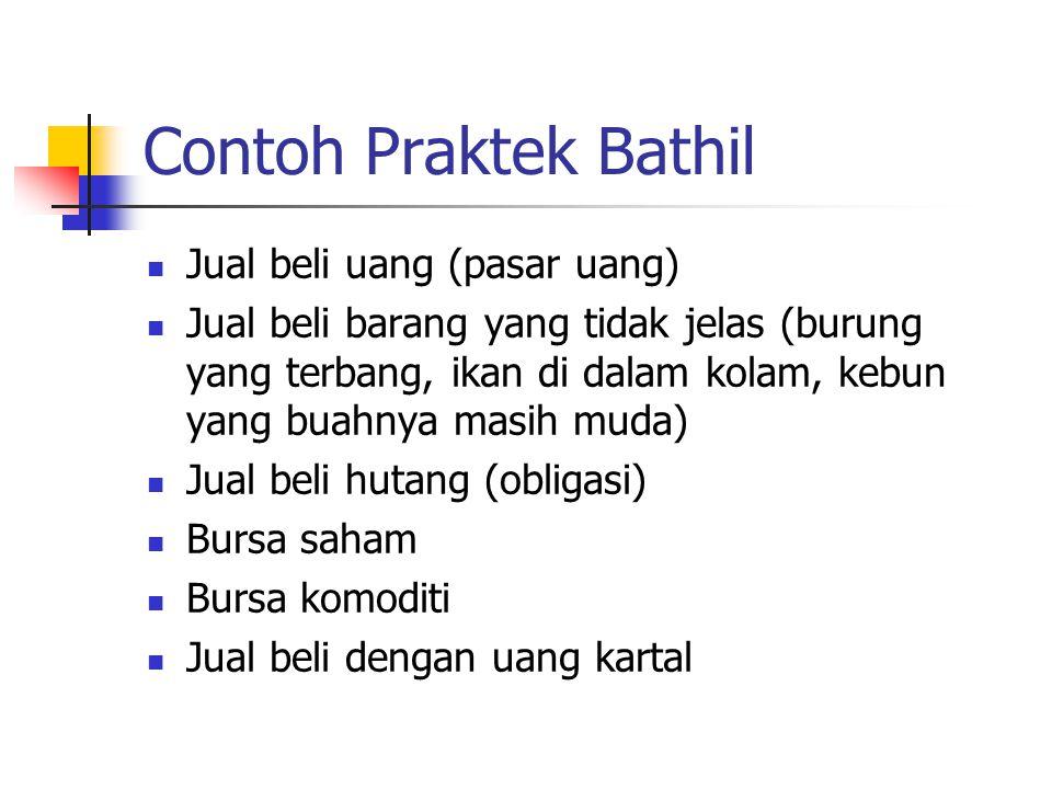 Contoh Praktek Bathil Jual beli uang (pasar uang)