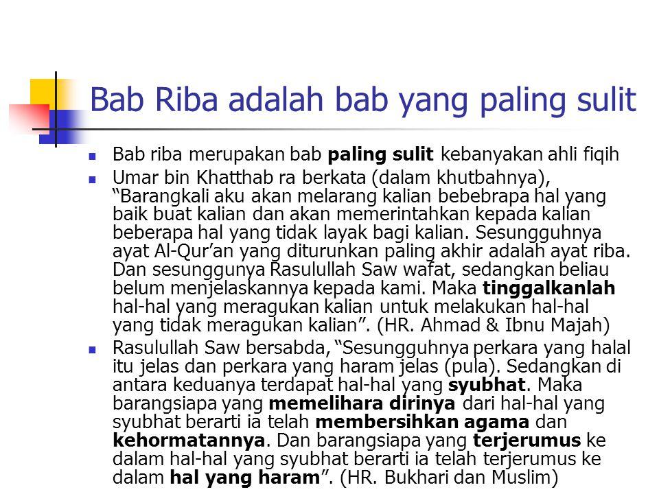 Bab Riba adalah bab yang paling sulit
