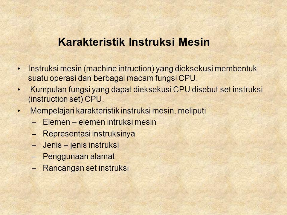 Karakteristik Instruksi Mesin