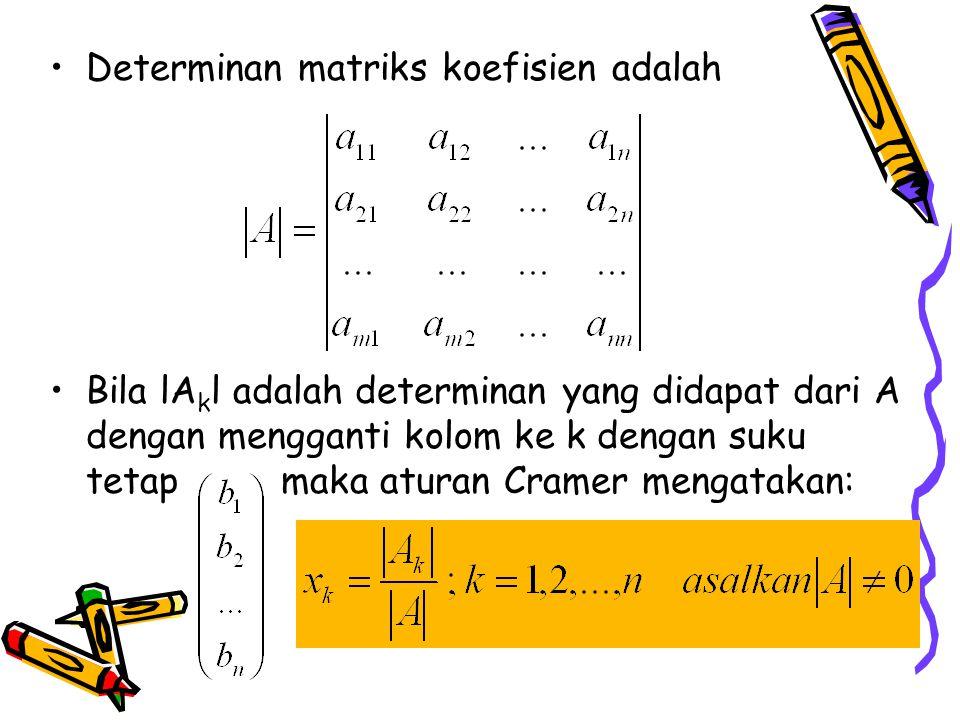 Determinan matriks koefisien adalah