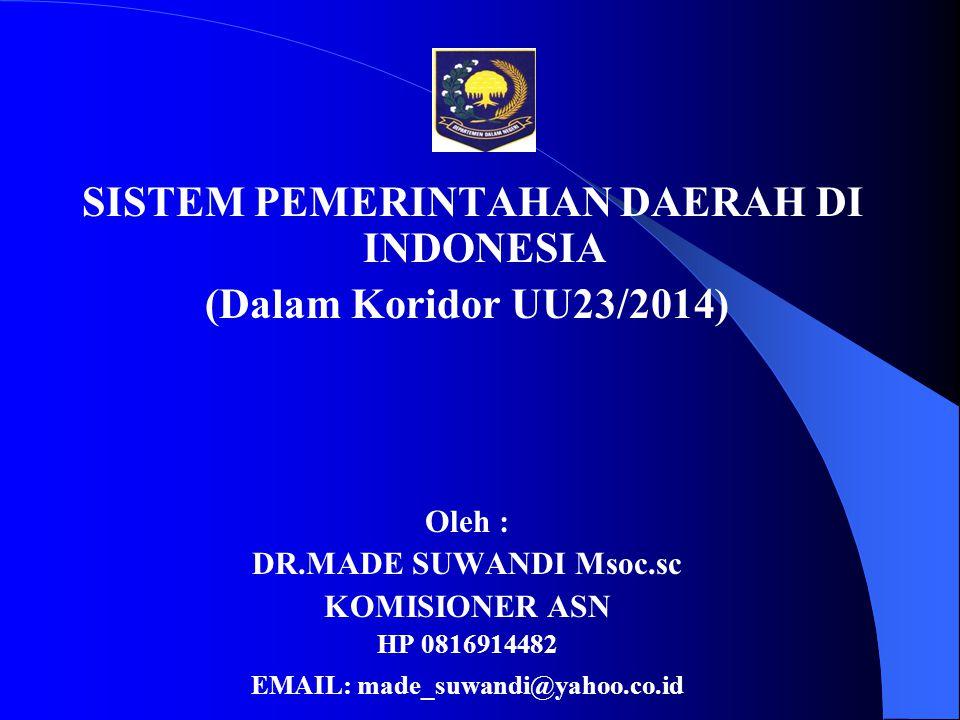 SISTEM PEMERINTAHAN DAERAH DI INDONESIA