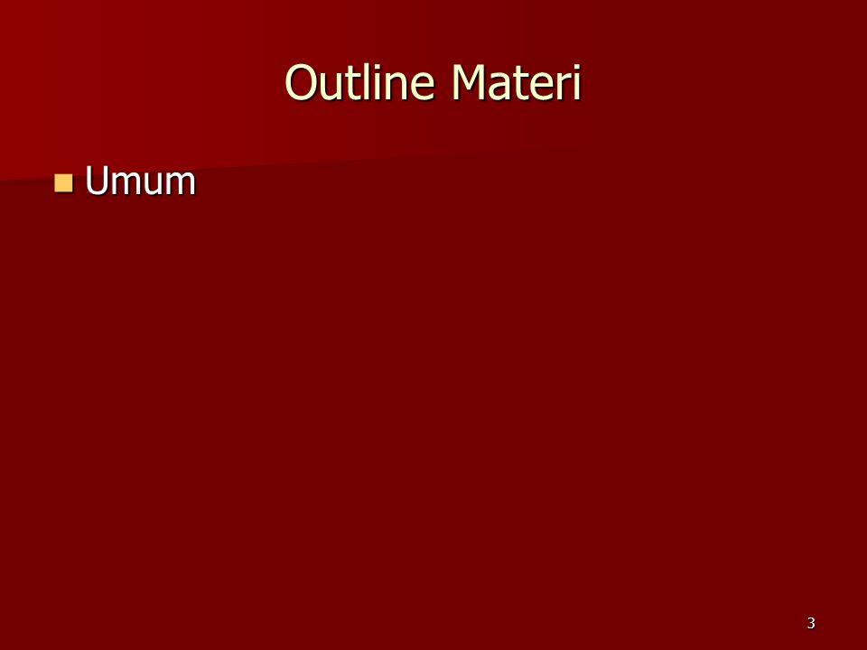 Outline Materi Umum