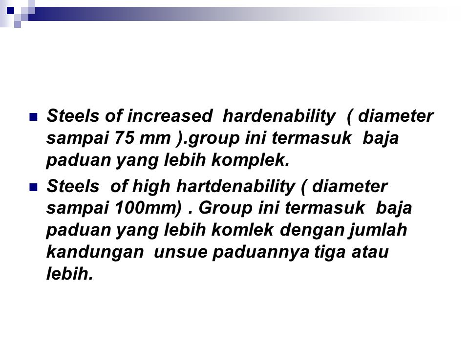 Steels of increased hardenability ( diameter sampai 75 mm )