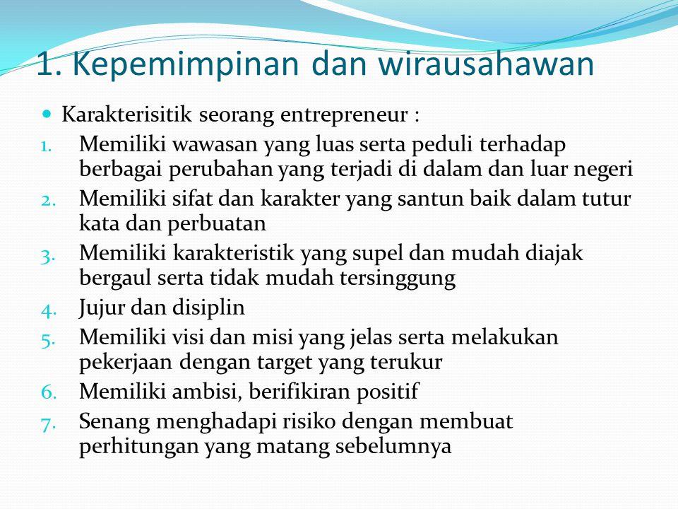 1. Kepemimpinan dan wirausahawan