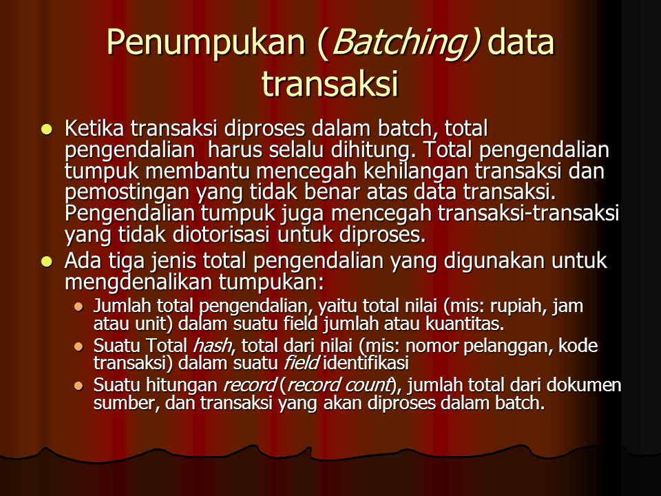 Penumpukan (Batching) data transaksi