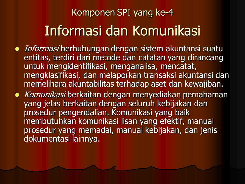 Komponen SPI yang ke-4 Informasi dan Komunikasi