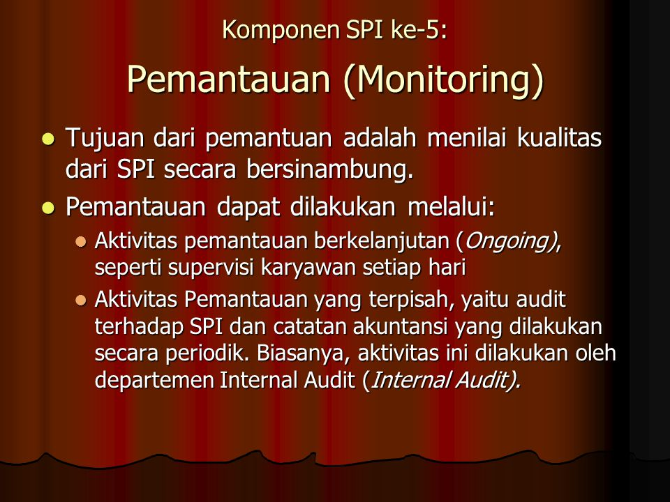 Komponen SPI ke-5: Pemantauan (Monitoring)