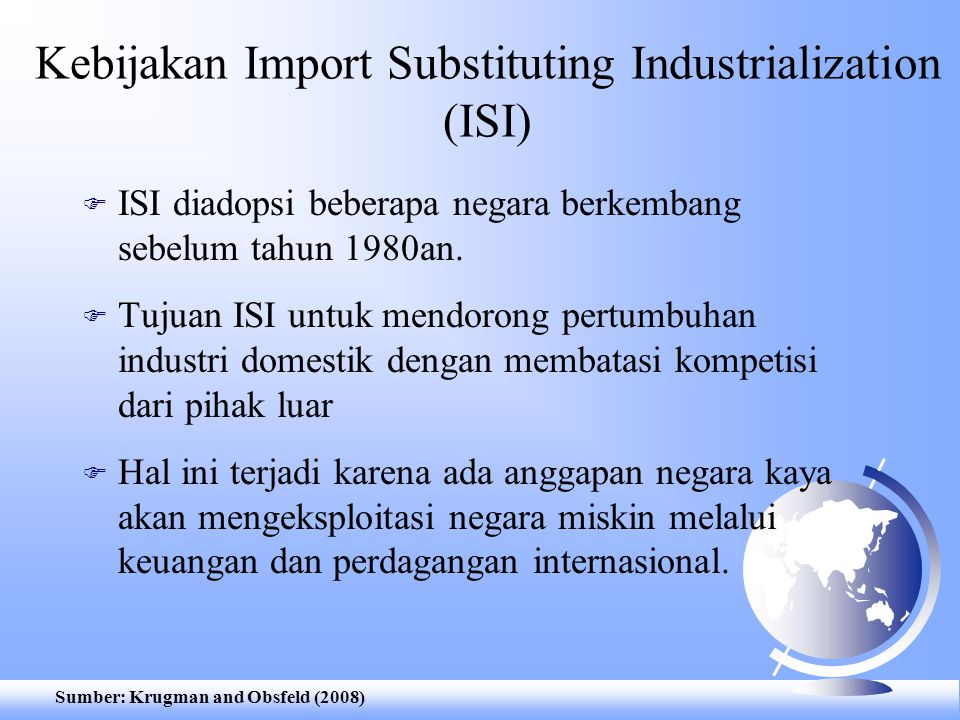 Kebijakan Import Substituting Industrialization (ISI)