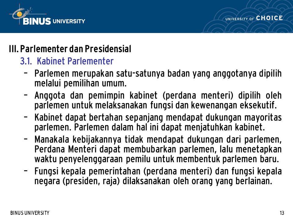 Parlementer dan Presidensial 3.1. Kabinet Parlementer