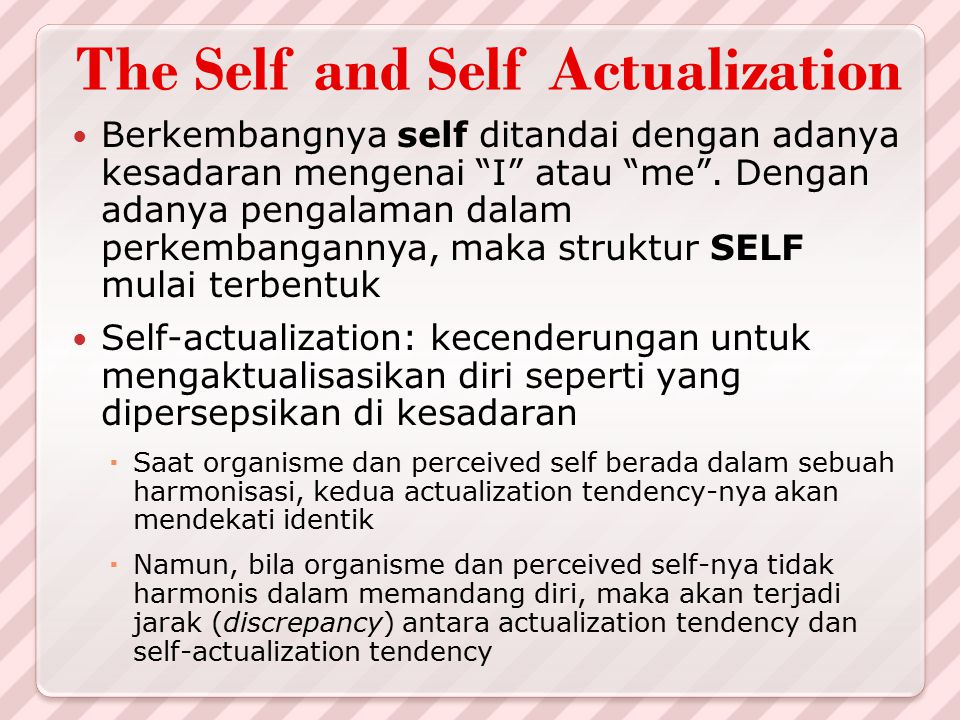 The Self and Self Actualization