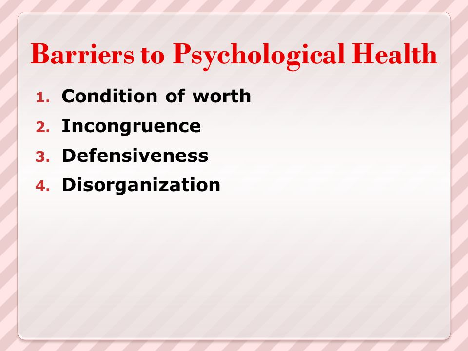 Barriers to Psychological Health