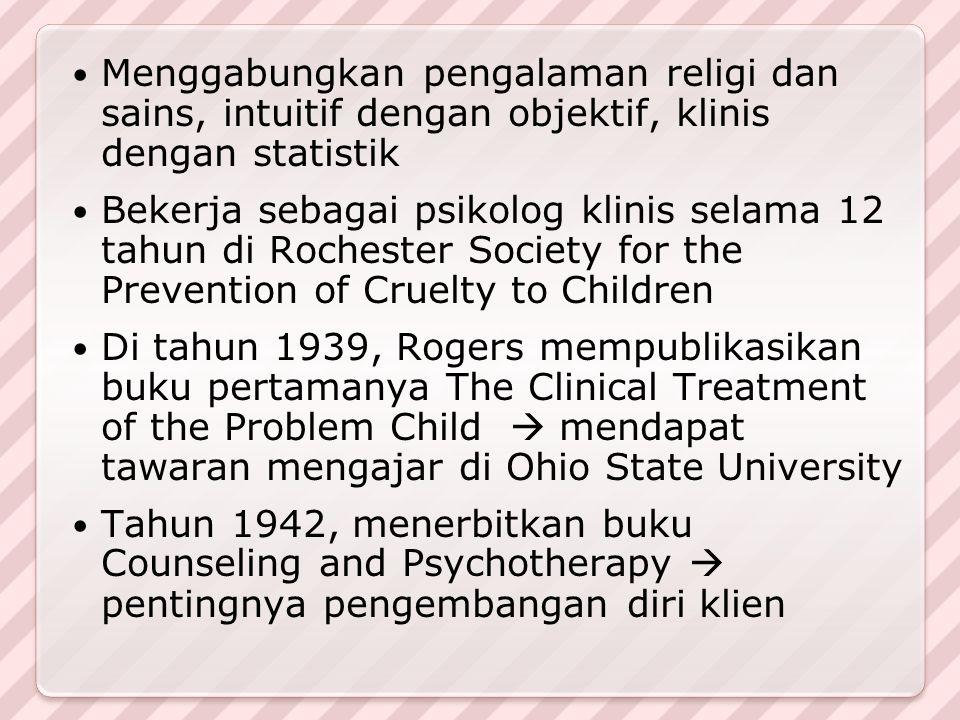 Menggabungkan pengalaman religi dan sains, intuitif dengan objektif, klinis dengan statistik