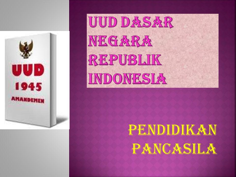 Uud dasar negara republik indonesia