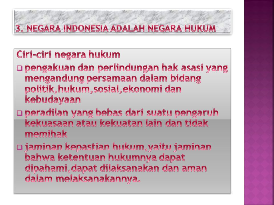 3. NEGARA INDONESIA ADALAH NEGARA HUKUM