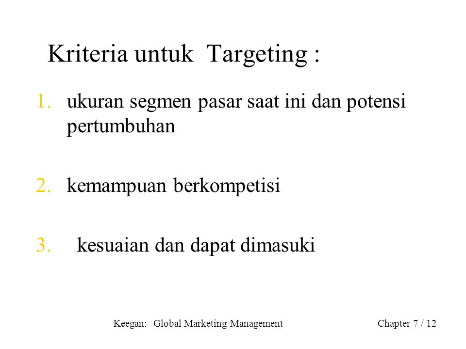 Kriteria untuk Targeting :