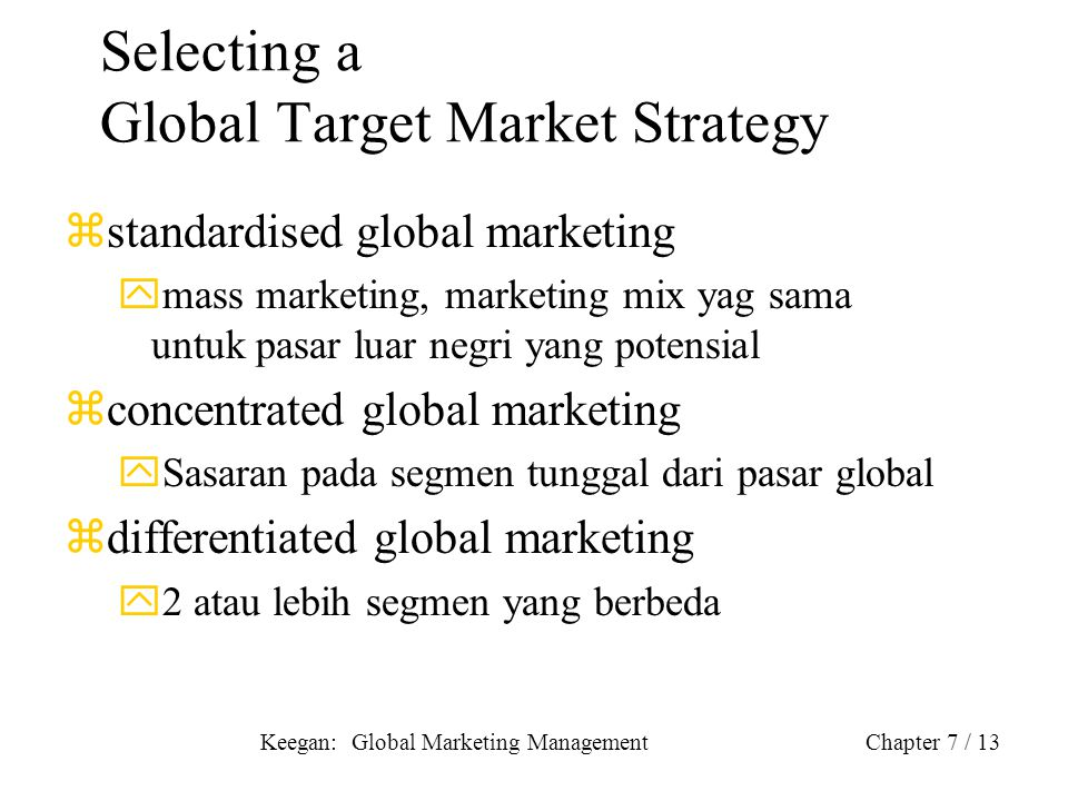 Selecting a Global Target Market Strategy