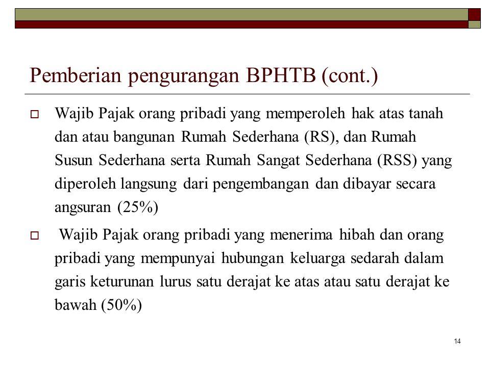 Pemberian pengurangan BPHTB (cont.)