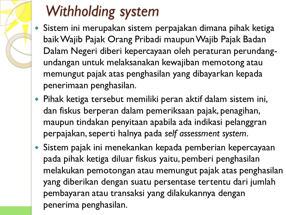 Withholding system
