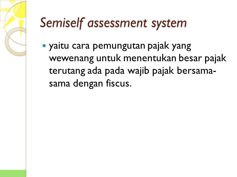 Semiself assessment system