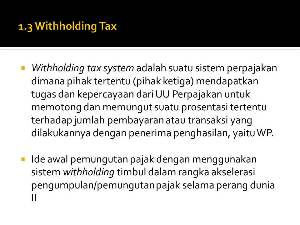 1.3 Withholding Tax
