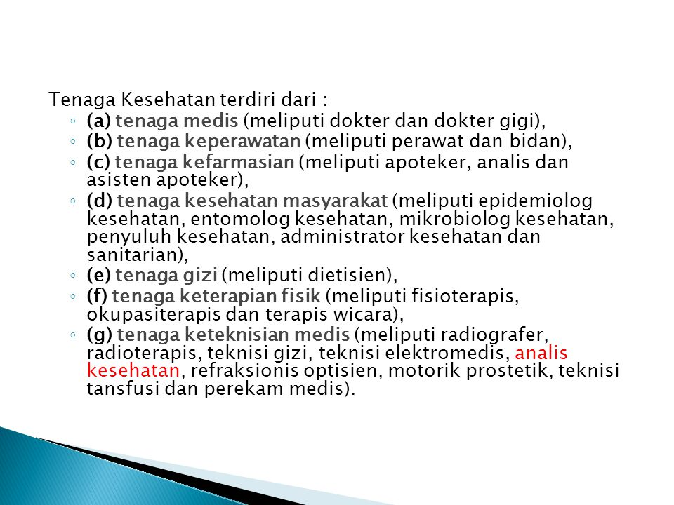 Tenaga Kesehatan terdiri dari :