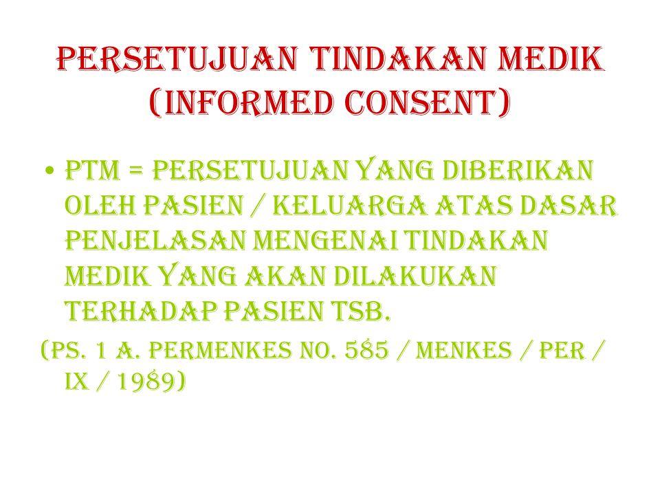 PERSETUJUAN TINDAKAN MEDIK (INFORMED CONSENT)